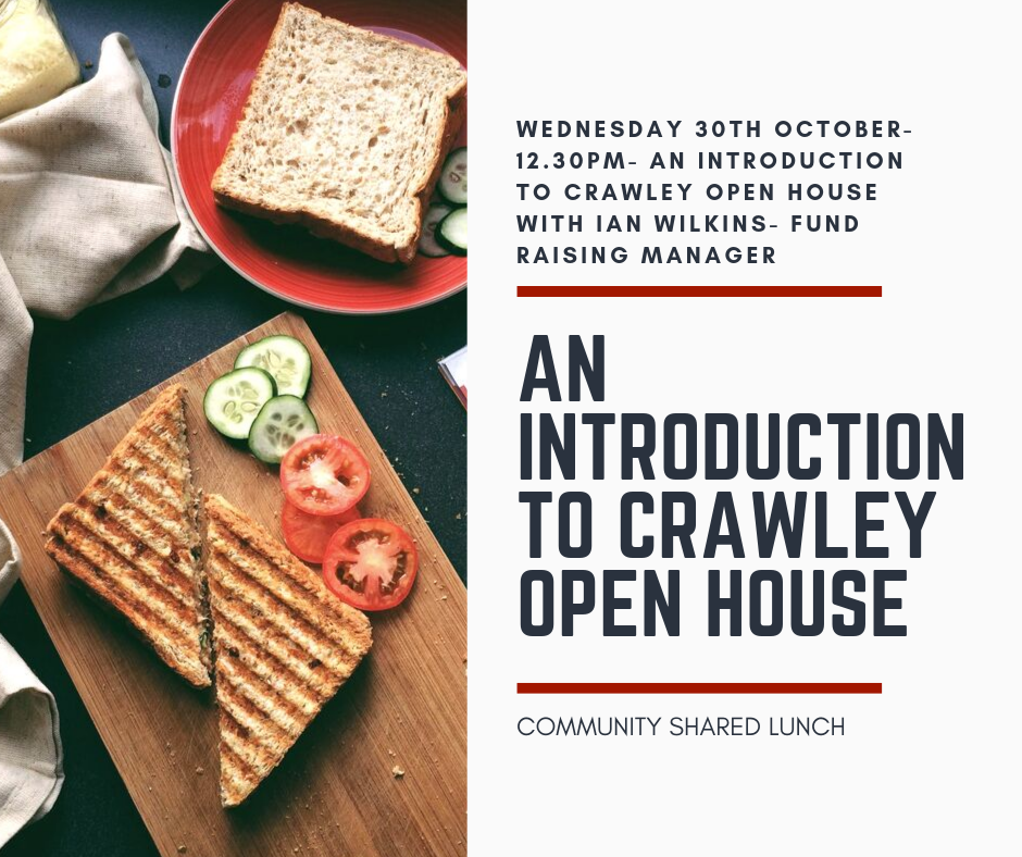 An introduction to Crawley Open House- Community Shared Lunch