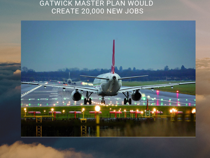 Gatwick master plan would create 20,000 new jobs!