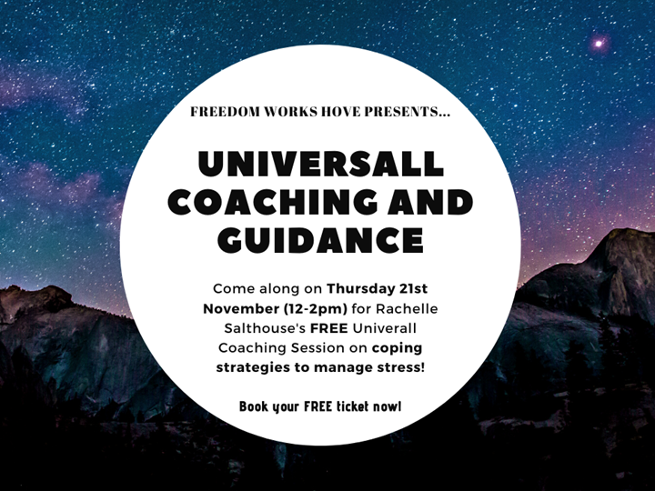 Stress Management - FREE Universall Coaching and Guidance Session at Freedom Works Hove
