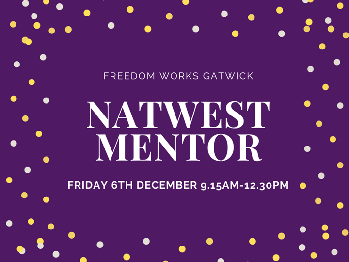 NatWest Mentor at Freedom Works Gatwick