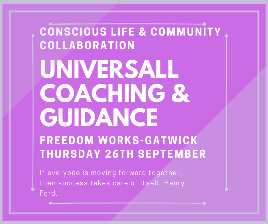 UNIVERSALL COACHING AND GUIDANCE- FREEDOM WORKS GATWICK