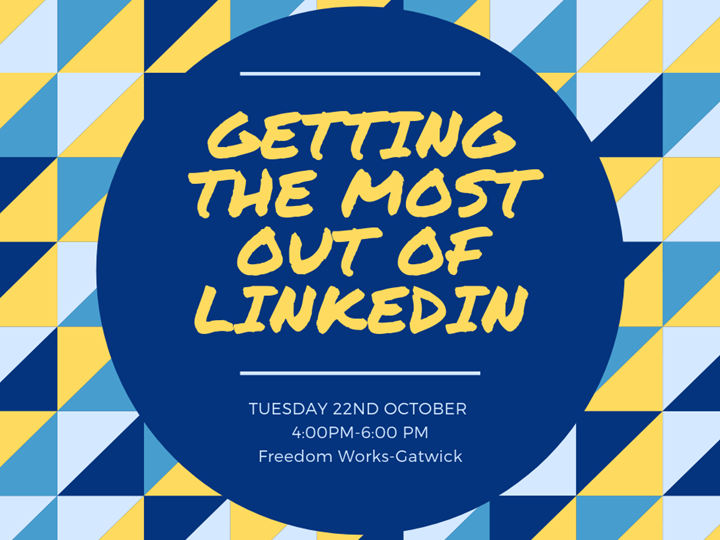 Getting the most out of LinkedIn